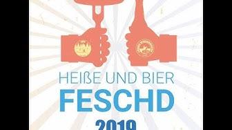 Heiße und Bier Feschd 2019
