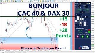 #DAX30 CFD - Séance de Trading en Direct - Bonjour CAC40 & DAX30 le 15/11
