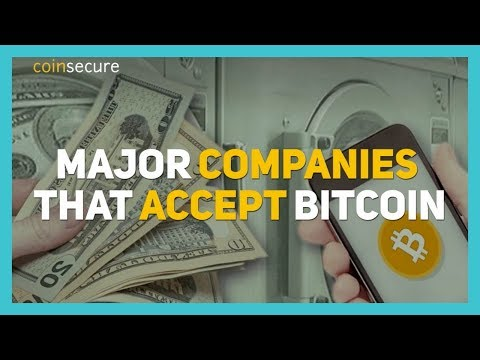 Major Companies That Accept Bitcoin | Coinsecure