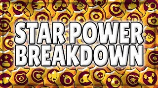 These Star Powers Are BROKEN! | EVERY New Star Power Broken Down! | Brawl Stars Update