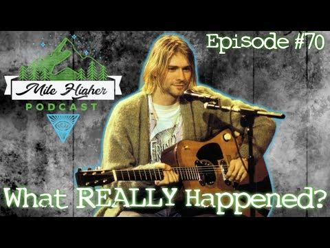 Kurt Cobain Murder Conspiracy - Podcast #70