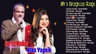 Alka Yagnik & Suresh Wadkar Super Hits   Bollywood 90's Hit Songs   Evergreen Hindi Old Songs