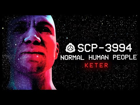 SCP-3994 │ Normal Human People │ Keter │ Adaptive SCP