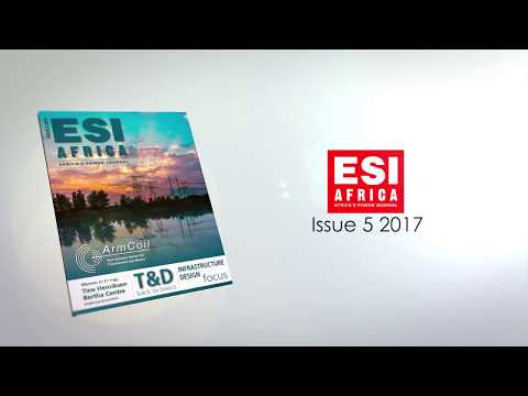 A preview into ESI Africa Edition 5, 2017