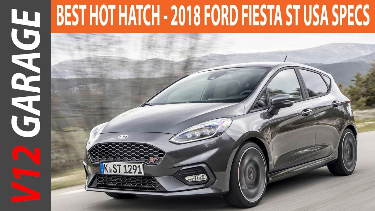 Look Now 2018 Ford Fiesta St Usa Specs