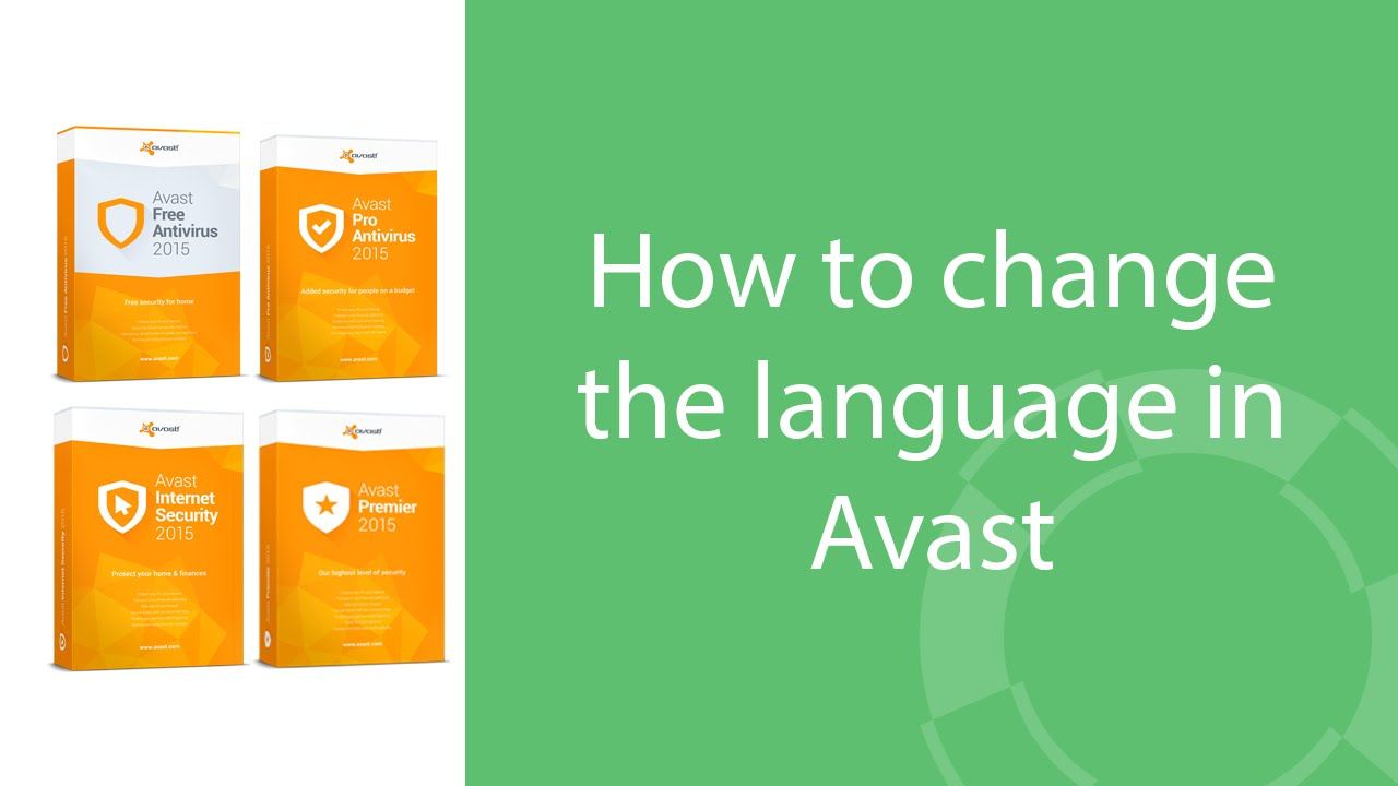How to change the language in Avast Security products