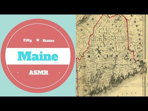 [ASMR] State Map Geography Part 3: Maine