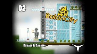 02.Primer monumento a DDGames (BalanCity) // Gameplay