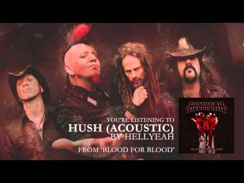 "HELLYEAH - ""Hush (Acoustic)"" (Audio Stream)"