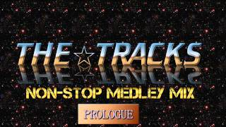 80s dance music nonstop remix THE☆TRACKS Vo.1 (Prologue)