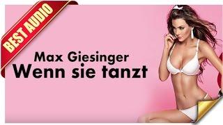 Max Giesinger - Wenn sie tanzt Songtext