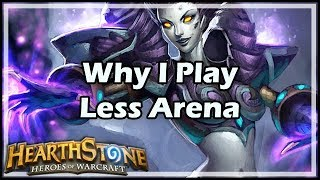 [Hearthstone] Why I Play Less Arena