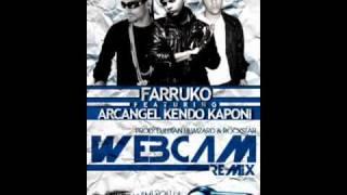 Farruko Ft Arcangel ,Kendo Kaponi Webcam con letra (remix)