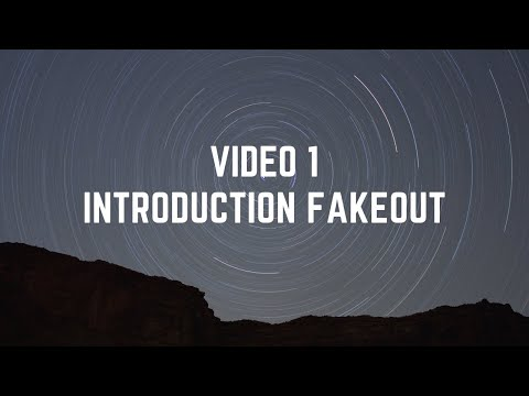 Video 1 INTRODUCTION FAKEOUT