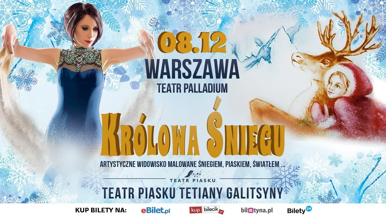 Darmowa dostawa wiele kolorów hurtownia online Teatr Piasku Tetiany Galitsyny Królowa Śniegu. Rodzinne Artystyczne  Widowisko Warszawa: zimowa bajka