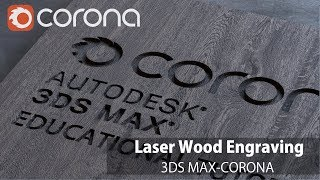 3ds Max Corona Renderer - Laser-Holzstich (Hubraum & Corona AO)
