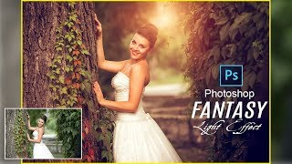 Photoshop Tutorial CC: How to Add Fantasy Light | Bride Wedding Photo Editing Tutorial