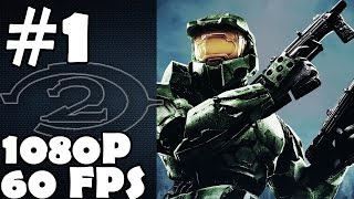 Halo 2 Anniversary Walkthrough Part 1 Gameplay Master Chief Collection 1080p 60 FPS Review