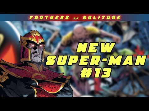 Reign of The Super-Man | New Super Man #13 Review