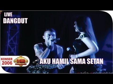Dangdut - Aku Hamil Sama Setan   (Live Konser banjar Jawa Barat 4 September 2013)