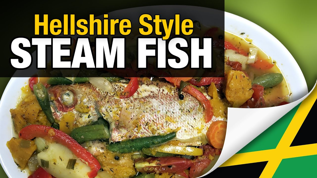Jamaican Steam Fish - Hellshire Style