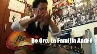 De Oro - Familia André - El mejor solo de Guitarra. TAB- por Lucas Troo