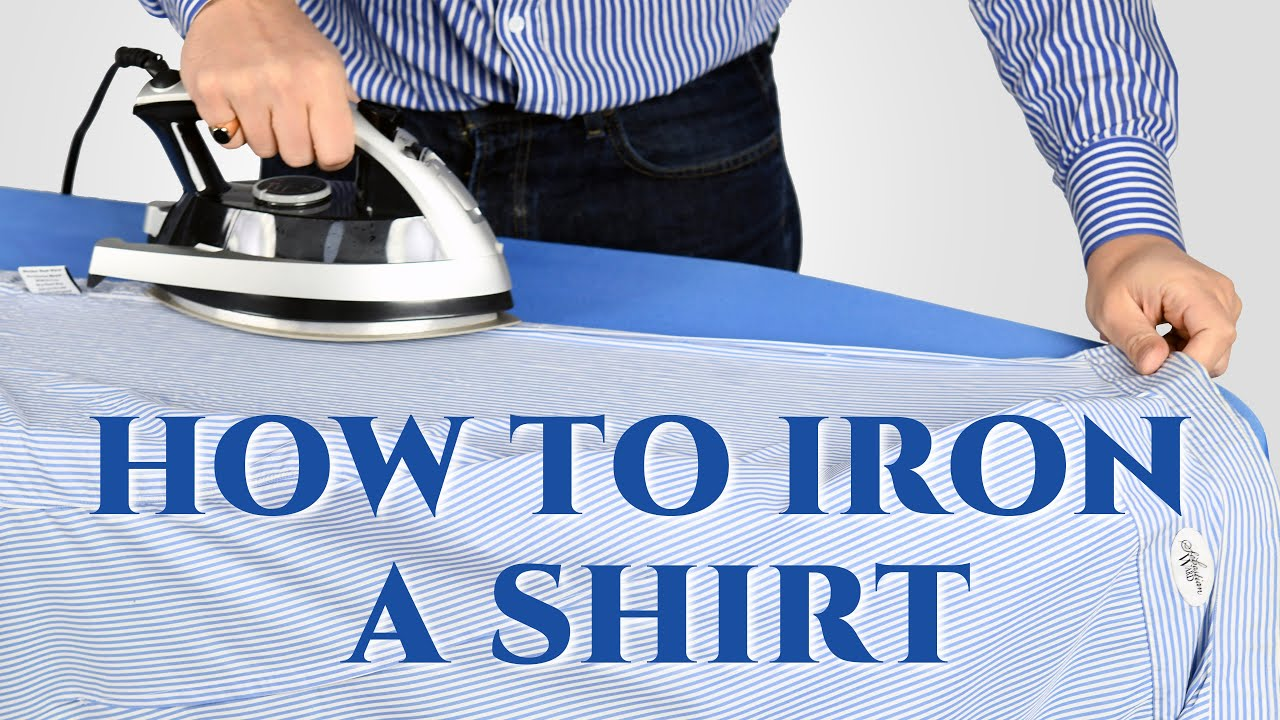 How To Iron Shirts Like A Pro