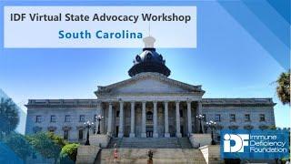 IDF Virtual State Advocacy Workshop - South Carolina
