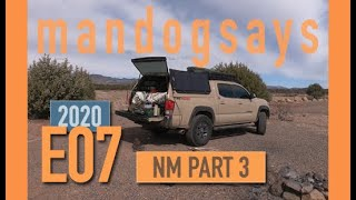 mandogsays - E07 New Mexico // Part 3