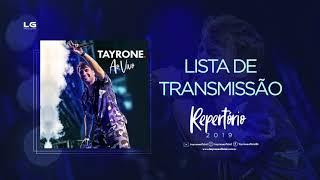 Tayrone - Lista de Transmissão ( AO VIVO 2019 ) thumbnail