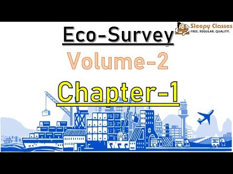 Economic Survey 2017-18 - Volume 2 - Chapter 1 - A lot of terms for UPSC || IAS || Prelims- 2018
