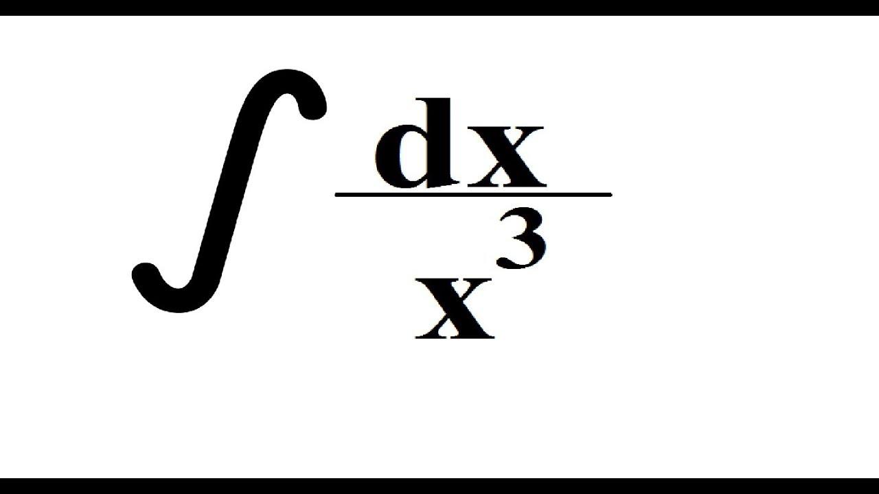 (1) Integra fácil: de una división, dx entre x al cubo
