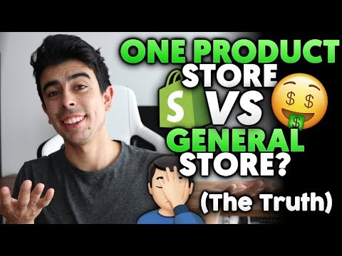One Product Store vs General Store: Which Is Better & Why? Shopify Dropshipping in 2019 thumbnail