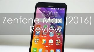 Asus Zenfone Max (2016) Budget Smartphone Review