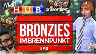 Bronze Elo im Brennpunkt! Episode 8 [League of Legends] [Deutsch / German]
