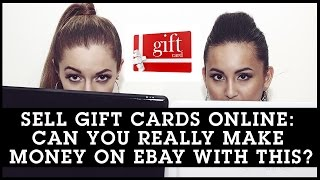 Sell Gift Cards Online: Can You Really Make Money On eBay With This?