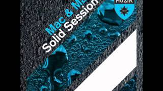 Mac & Mac - Solid Session (Superfly Edit)