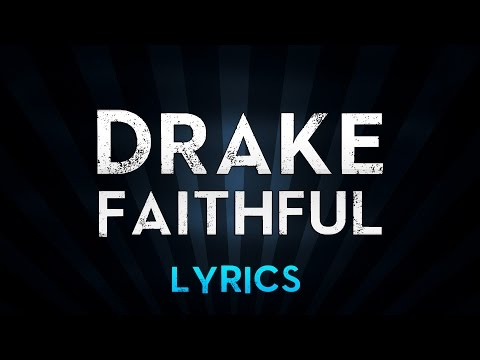 DRAKE feat. Pimp C & dvsn - Faithful (Lyrics)