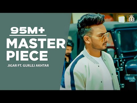 master-piece-:-jigar-ft-gurlej-akhtar-(full-video)-|-desi-crew-|-kaptaan-|-latest-punjabi-songs-2019
