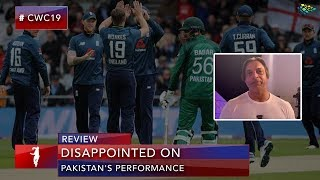It's a disappointing performance of Team Pakistan | Cricket World Cup 2019 | Shoaib Akhtar