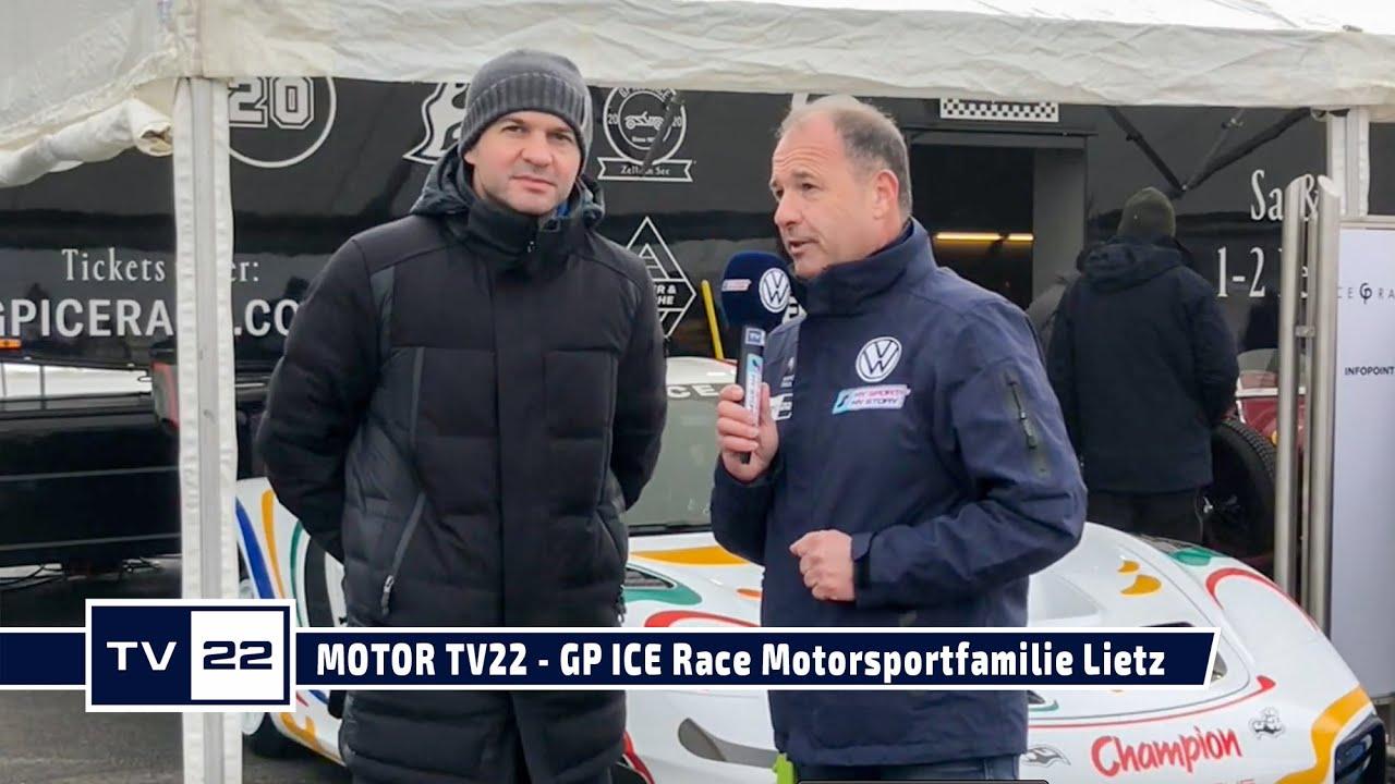 MOTOR TV22: GP ICE Race 2020 - Familie Lietz Tradition im Österreichischen Motorsport