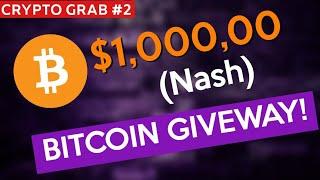 Nash Exchange Big Bitcoin Giveaway - $1000,00 USD Free ! (Must Join)