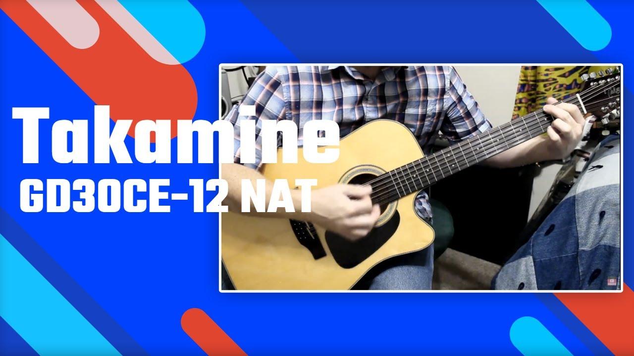 takamine gd30ce 12 nat 12 string acoustic electric guitar youtube. Black Bedroom Furniture Sets. Home Design Ideas