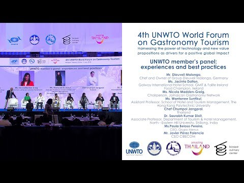 UNWTO member's panel  experiences and best practices- 4th UNWTO World Forum on Gastronomy Tourism