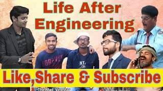 Life Of An Engineer || Life After Engineer|| The Mad Vinestar