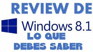 REVIEW DE WINDOWS 8.1 Preview