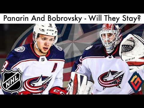 Will Artemi Panarin And Sergei Bobrovsky Stay? | 2018 NHL Trade Rumors (Columbus Blue Jackets)