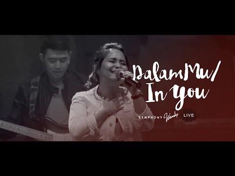 Dalam Mu (In You) - OFFICIAL MUSIC VIDEO