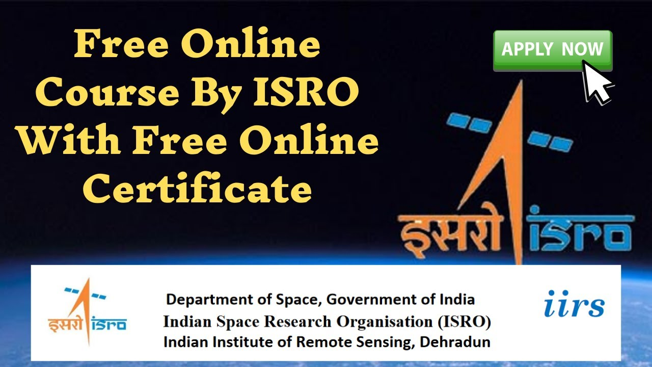 3 Free Courses by ISRO with Certificate