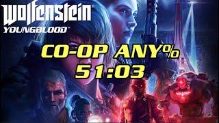 [WR] Wolfenstein: Youngblood Co-Op Any% Speedrun in 51:03
